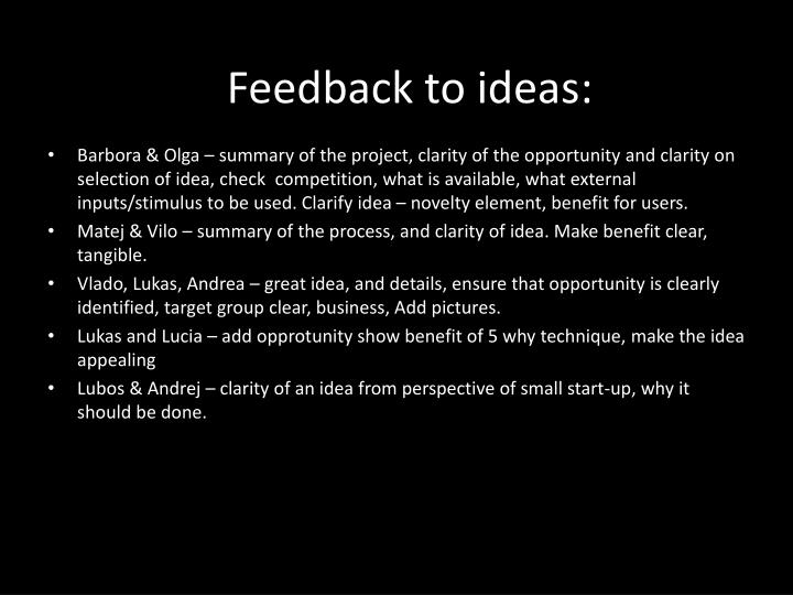 Feedback to ideas:
