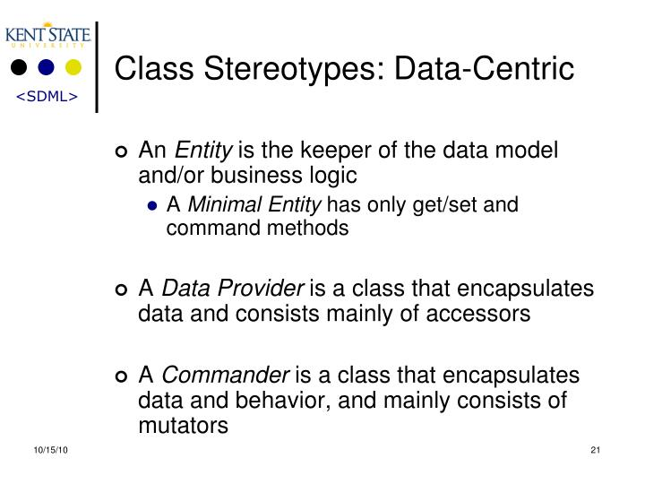 Class Stereotypes: Data-Centric