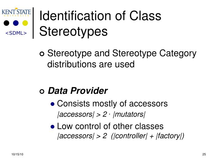 Identification of Class Stereotypes