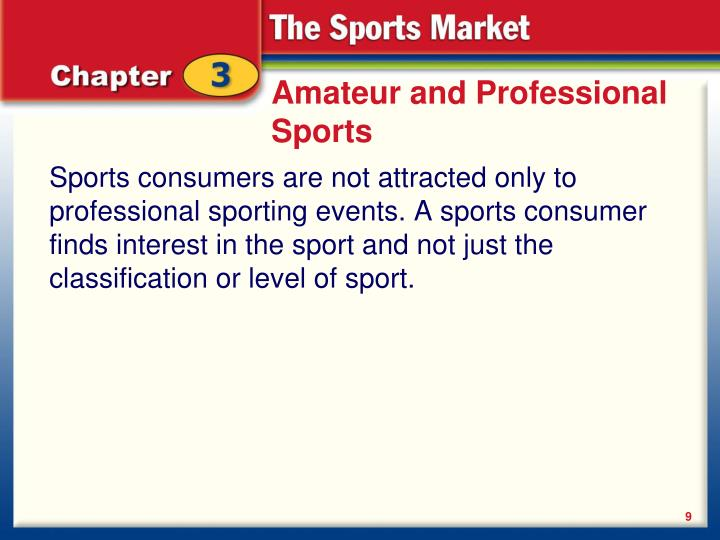 Amateur and Professional Sports
