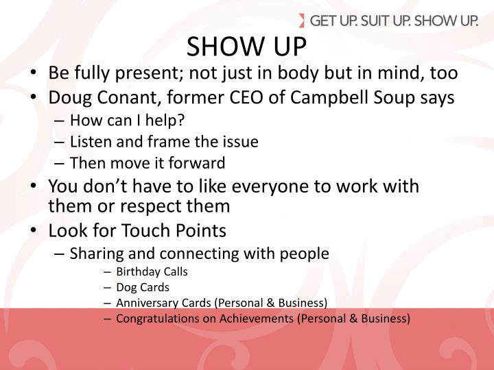 SHOW UP
