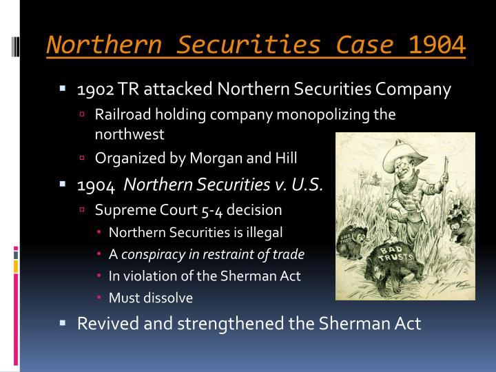 Northern Securities Case