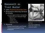 roosevelt as trust buster