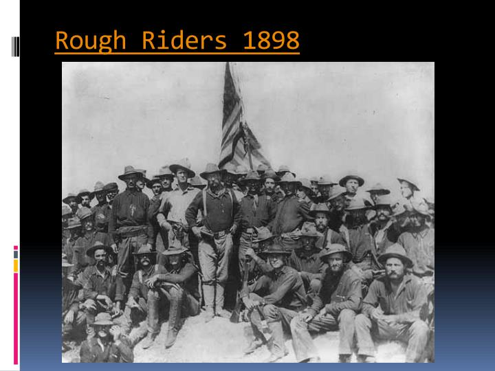 Rough Riders 1898
