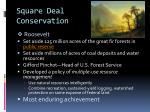 square deal conservation1