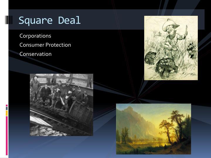 Square Deal