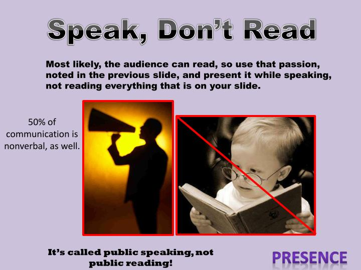 Speak, Don't Read