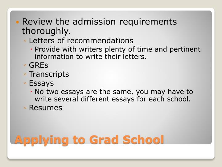 Review the admission requirements thoroughly.