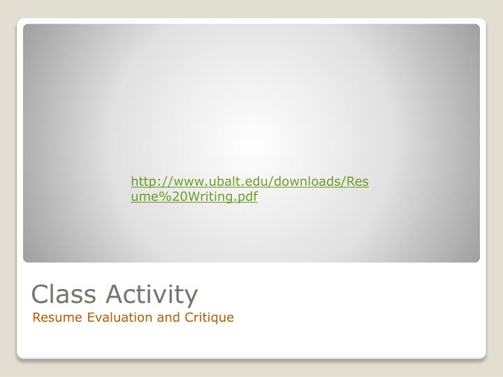 http://www.ubalt.edu/downloads/Resume%20Writing.pdf