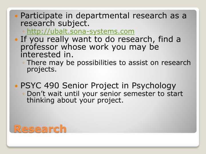 Participate in departmental research as a research subject.