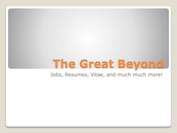 The Great Beyond