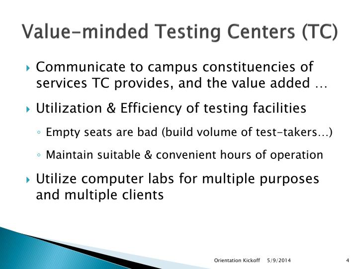 Value-minded Testing Centers (TC)