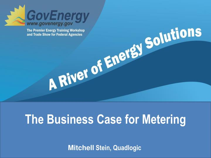 The business case for metering