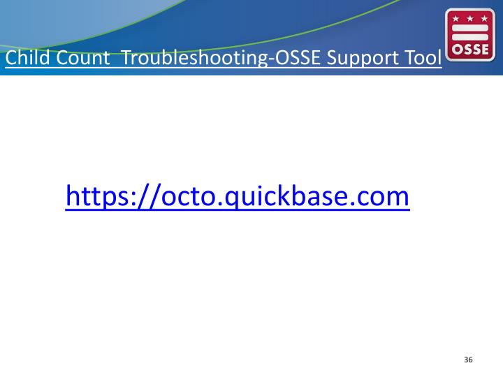 Child Count  Troubleshooting-OSSE Support Tool