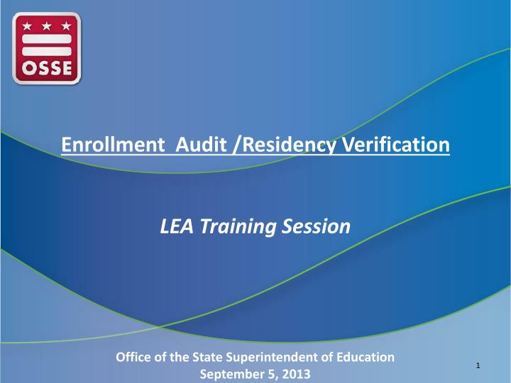 Enrollment  Audit /Residency Verification