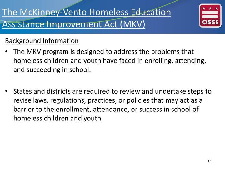 The McKinney-Vento Homeless Education