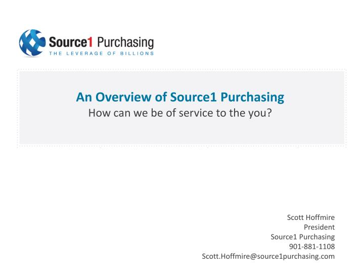 An Overview of Source1 Purchasing