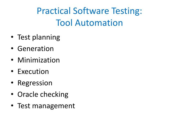practical software testing tool automation