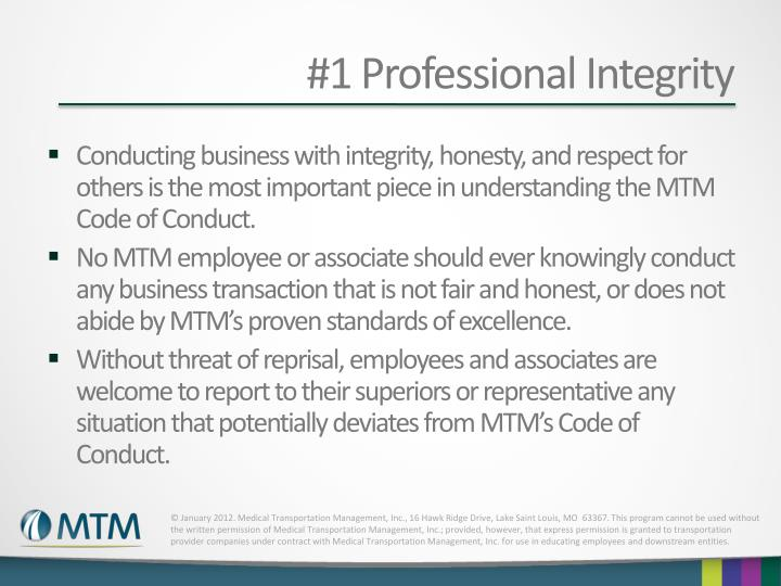 #1 Professional Integrity