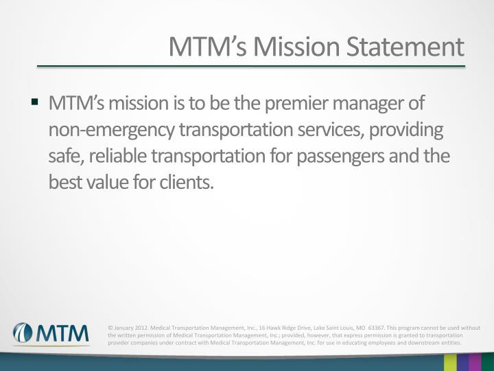 MTM's Mission Statement
