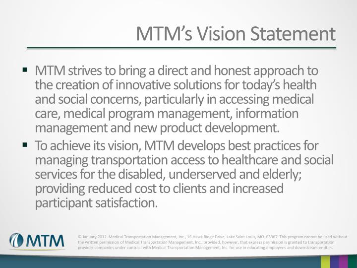 MTM's Vision Statement
