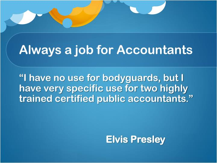 Always a job for Accountants