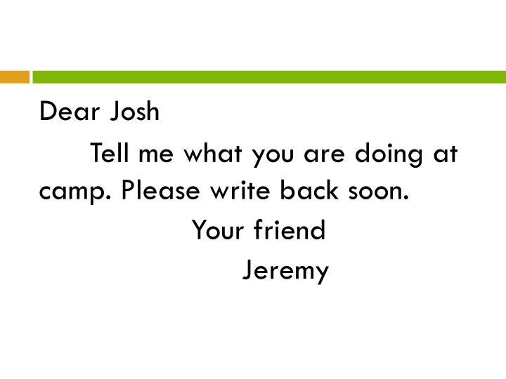 Dear Josh