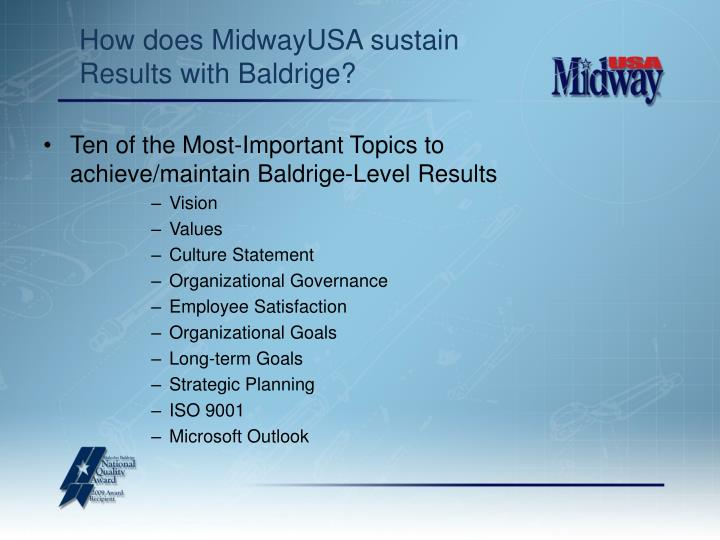 How does MidwayUSA sustain Results with Baldrige?