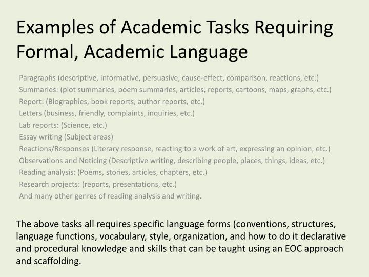 Examples of Academic Tasks Requiring Formal, Academic Language