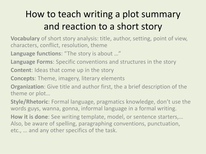 How to teach writing a plot summary and reaction to a short story