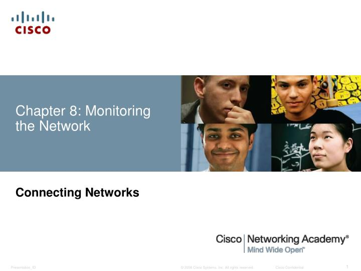 Chapter 8 monitoring the network