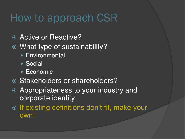 How to approach CSR
