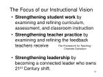 the focus of our instructional vision