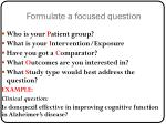 formulate a focused question