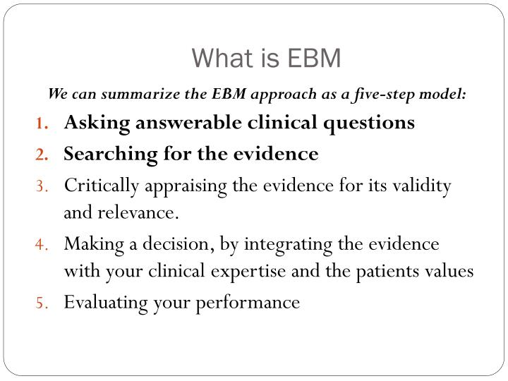 What is EBM