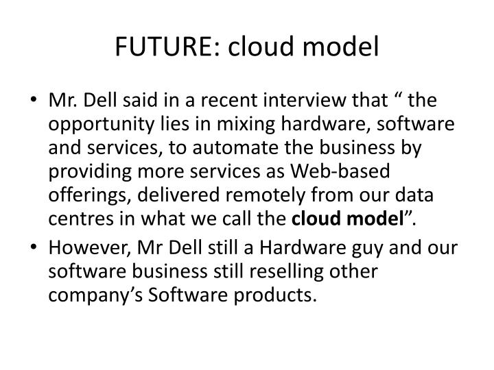 FUTURE: cloud model