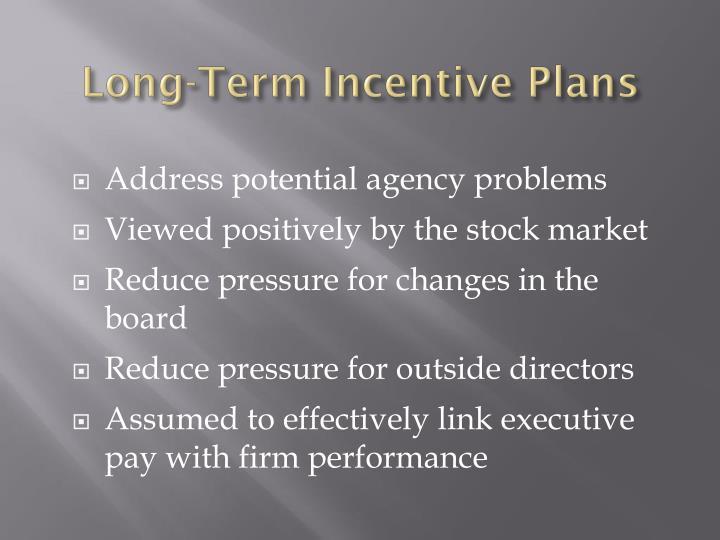 Long-Term Incentive Plans