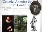 colonial america through 1776 continued