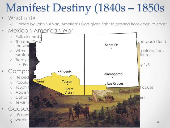 Manifest Destiny (1840s – 1850s
