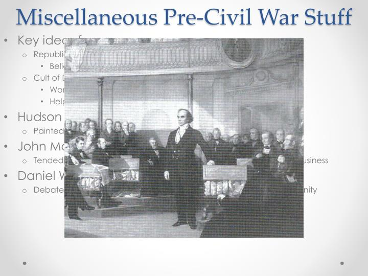 Miscellaneous Pre-Civil War Stuff