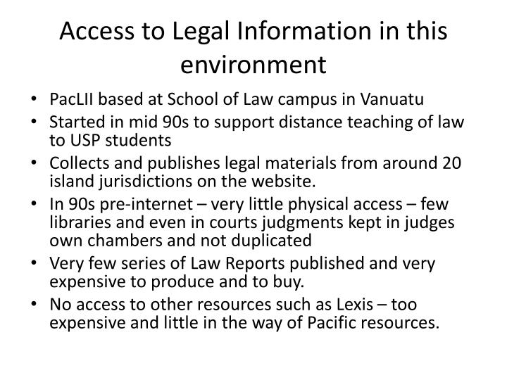 Access to Legal Information in this environment