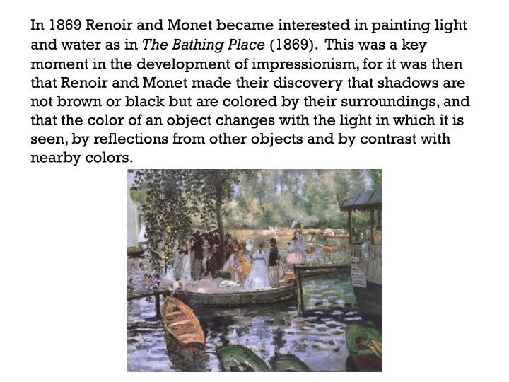 In 1869 Renoir and Monet