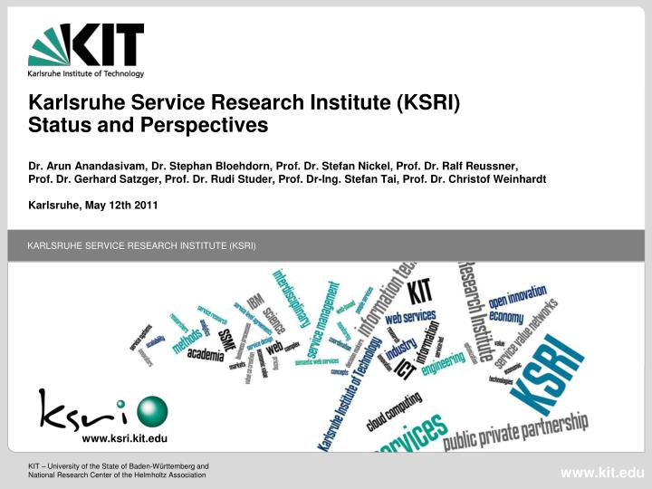 Karlsruhe service research institute ksri status and perspectives