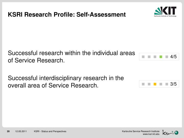 KSRI Research Profile: Self-Assessment