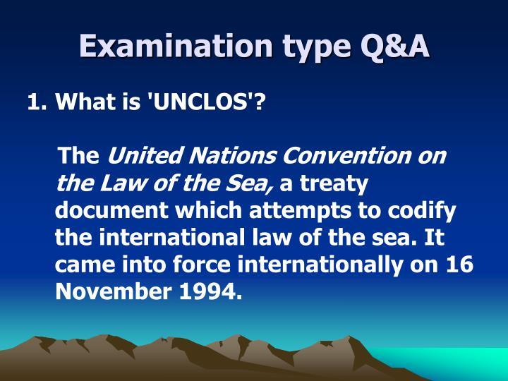 Examination type Q&A