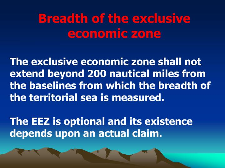 Breadth of the exclusive economic zone