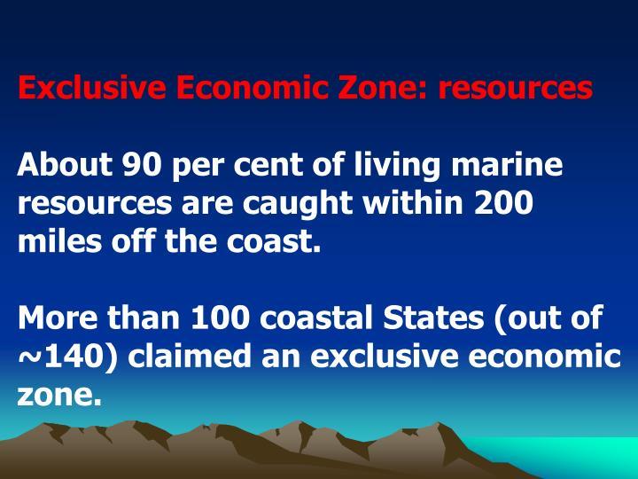 Exclusive Economic Zone: resources