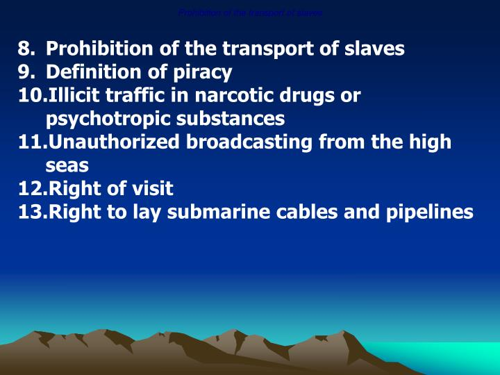 Prohibition of the transport of slaves