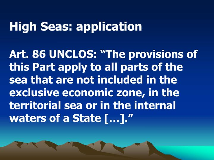 High Seas: application