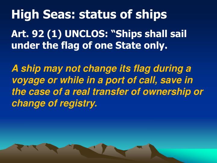High Seas: status of ships